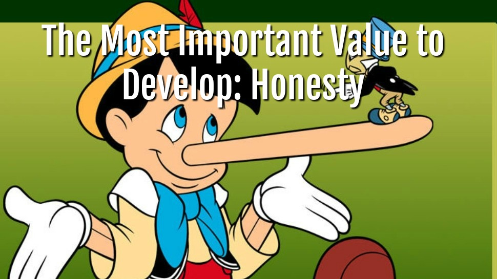 The Most Important Value to Develop – Honesty